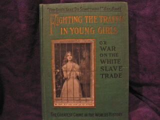 Image for Fighting The Traffic in Young Girls or War on the White Slave Trade.