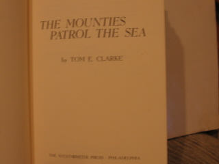 Image for The Mounties Patrol The Sea.
