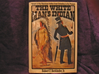 Image for The White Man's Indian.